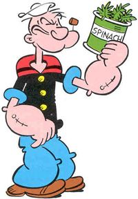 Do they still show popeye anywhere? would love to have my kid see his spinach power! lol