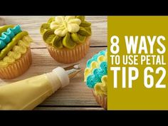 How to Decorate Cupcakes with Tip 105 – 8 ways! - YouTube