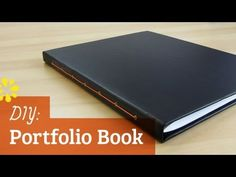 How to Make a Portfolio Book - Sea lemon tutorials on bookbinding Photography Portfolio, Portfolio Design, Model Portfolio Book, Modeling Portfolio, Bookbinding Tutorial, Bookbinding Ideas, Diy Notebook, Handmade Books, Book Binding