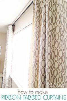 Sewing Curtains How to Make Custom Curtains by U Create - Ribbon - Tabbed Curtain Tutorial and master bedroom makeover reveal with HGTV competition! No Sew Curtains, How To Make Curtains, Rod Pocket Curtains, Custom Curtains, Panel Curtains, Curtain Panels, Curtains Living, Valance, Easy Sewing Projects