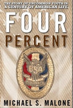 """Four Percentis much more than a simple history of the award in this centennial year of the Eagle Scout – it is a significant contribution to what it means to be an Eagle Scout. It is a """"must read""""."""