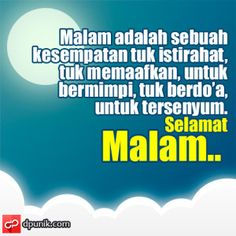 Selamat Malam Tumbler Quotes, Words Quotes, Sayings, Good Night Blessings, Self Reminder, Good Morning Good Night, Islamic Quotes, Pray, Music Videos