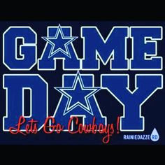 """""""Game Day Cowboys Fans!  Let's Here It For Our Boys!  #gameday #letsgocowboys #cowboys #dallascowboys #beatthegiants"""""""