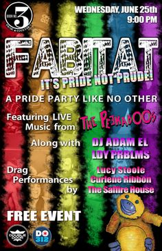 FABITAT: LIVE: It's Pride, Not Prude The Peekaboos, DJ Adam El, DJ Ldy Prblms, Hosted by: Lucy Stoole, Drag Performance by: The Saffire House Wednesday, June 25, 2014 Doors: 9:00 pm / Show: 9:00 pm Free  http://www.doubledoor.com/event/572687-fabitat-live-its-pride-not-chicago/