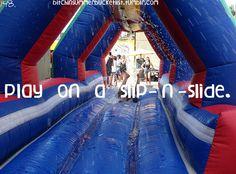 Play on a Sip-n-slide / Bucket List Ideas / Before I Die