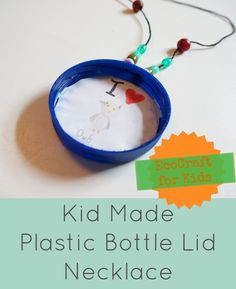 How to make a plastic bottle lid necklace - a fun EcoCraft for kids