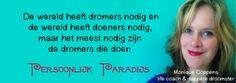 beste quote ever! www.persoonlijkparadijs.nl