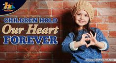 Children are the hands by which we take hold of heaven-Henry Ward