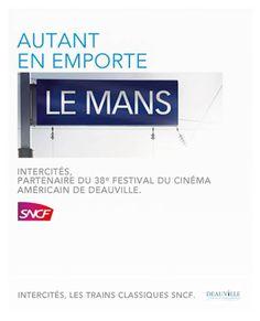 19 excellents jeux de mots pour une nouvelle campagne de publicité SNCF réalisée à l'occasion du 38ième Festival du Cinéma Américain de Deauville, en d