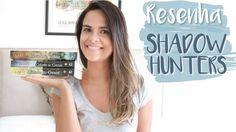 RESENHA DE SÉRIE - SHADOWHUNTERS | Luana Viergutz