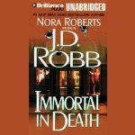 Immortal in Death - J.D. Robb Book 3 in the ...in Death Series. Purchased during the J.D. Robb sale 12/29/2013 after purchasing the Kindle ed on sale for 1.99 the Audibles editions were .99