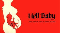 Film Terbaru Hell Baby 2013