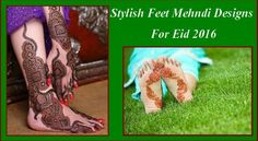 Stylish Feet Mehndi Designs For Eid 2016
