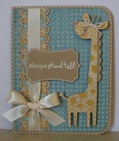 handmade card with Cricut cut giraffe ... adorable ... how the sentiment and giraffe match ... good layout ...