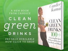 """Clean Green Drinks"" - The new book from Growing Guru, @Candice Kumai"