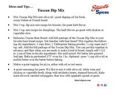 Ideas and tips for Stuart's Spices Tuscan Dip Mix Dumpling Recipe, Dumplings, Spice Shop, Spice Mixes, Dip Recipes, Dips, Spices, Herbs, Sauces
