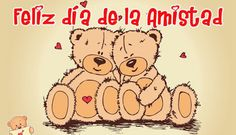 Happy Friendship Day Wishes In Spanish: Friendship Day Messages in Spanish ~ Friendship Day Wishes, Friendship Day Quotes, Friendship Day Wallpaper, Friendship Day Status Happy Fathers Day Message, Happy Fathers Day Images, Fathers Day Messages, Images For Valentines Day, Fathers Day Wishes, Wishes Messages, Valentines Day Teddy Bear, Teddy Bear Day, Cute Teddy Bears