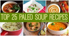 Top 25 Paleo Soup Recipes