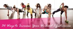 36 Ways To Increase Workout Effectiveness   healthse.in