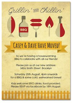 ONLY $1.00 EACH! Check out our latest house warming invites. We have a design to suit everyone. This is our Grill and Chill Invitation - House Warming - Party. All you need now is a BBQ and Meat. Oh and maybe some friends.