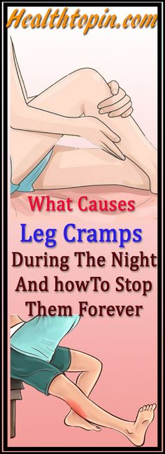 What Causes Leg Cramps During The Night And How To Stop Them Forever #Leg cramp #health #fitness