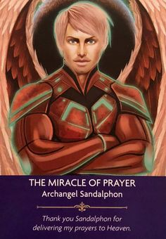"""Daily Angel Oracle Card: The Miracle Of Prayer, from the Angel Prayers Oracle Card deck, by Kyle Gray, artwork by Jason Mccreadie The Miracle Of Prayer: """"Archangel Sandalphon"""" """"Th… Archangel Sandalphon, Kyle Gray, Archangel Prayers, Angel Guidance, Spiritual Guidance, I Believe In Angels, Archangel Raphael, Angel Cards, Guardian Angels"""