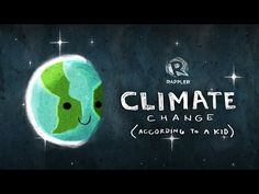 Climate change (according to a kid) | YouTube. An introductory video to the general topics in climate change, narrated by a 12 year-old. This resource will be used as a unit introduction because it touches on many of the major research points we will want to address, all in a short and well animated little package!