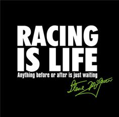 Racing is my passion. Its in my blood.