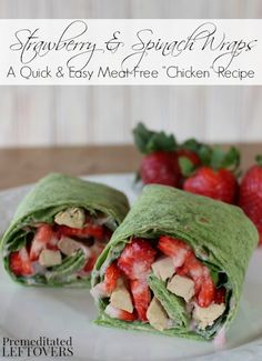 """Strawberry, Spinach, and """"Chicken"""" Wraps Recipe on Yummly"""