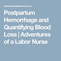 How to pass the hesi exit exam answering select all that apply postpartum hemorrhage and quantifying blood loss adventures of a labor nurse fandeluxe Images