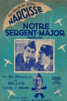 "RENÉ SYLVIANO - NOTRE SERGENT MAJOR - AUS FILM ""NARCISSE"" 6/8 MARSCH - MUSIKNOTE"