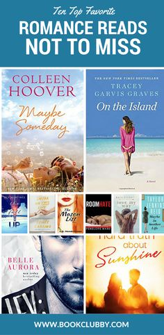10 top fave recommended romance reads not to miss. Pin for later or add to your book lists if you're looking for great romance books to read.