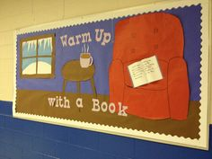 """""""Warm up with a book"""" winter theme literacy bulletin board for elementary school. Window shows icicles and snow. Complete with hot cocoa, book, and comfy chair."""