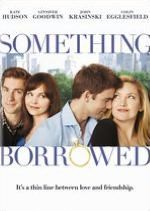 Something Borrowed...read the book by Emily Giffin first!!