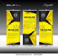 Yellow and black Roll Up Banner template, stand layout, flyer design, advertisement, display vector Pull Up Banner Design, Pop Up Banner, Roll Up Design, Black Banner, Graphic Design Flyer, Graphic Design Trends, Flyer Design, Banner Template, Flyer Template