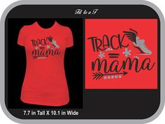 Track Mama T-Shirt, Track and Field, Track Mom T-Shirt, Track Mom, Track Mom Gift Football Mom Shirts, Kids Shirts, Basketball Shirts, Sports Shirts, Mama T Shirt, Game Day Shirts, Sports Mom, Running Shirts, Track And Field