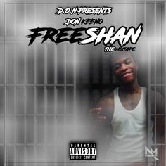 FreeShan The Mixtape by Don Keeno COMING SOON! HIT ME UP FOR MIXTAPE COVERS!!! #logo #coverart #mixtapecovers #hiphop #rnb #rock #pop #music #branding #spinrilla #mymixtapez #worldstarhiphop #newyork #miami #atlanta #graphicdesign #graphicdesigner #rich #poor #reggeaton #latinos #urban #photoshop #illustration #illustrator #italia #españa #europe #trapeton