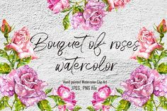 Bouquet of roses watercolor by Asetrova Ann on @creativemarket