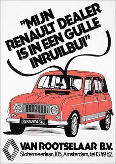 """""""Mijn Renault dealer is in een gulle inruilbui"""" Van Rootselaar b.v.Slotermeerlaan, 105, Amsterdam, tel 134962 - Het Geheugen van Nederland - Online beeldbank van Archieven, Musea en Bibliotheken"""
