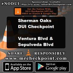 NOW #LosAngeles DUI Checkpoint #ShermanOaks Ventura Blvd & Sepulveda Blvd #NODUI #LA #MrCheckpoint