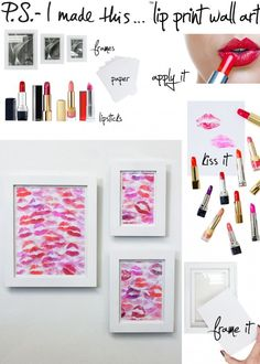 D.I.Y-Valentines Day gift for Boyfriend... Smooches for a lifetime (^.~)/. (Buy a frame, white paper, lipsticks.) C3