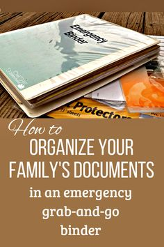 How to Make an Emergency Grab-and-Go Binder - Bunny Hacker - How to Make an Emergency Grab-and-Go Binder Are your important documents scattered all over the house? Here's how to organize them in a notebook that you can also grab in an emergency!