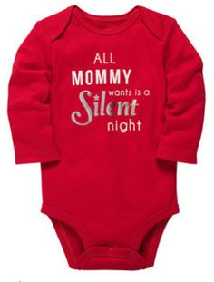 All Mommy Wants Is a Silent Night #Christmas onesie!