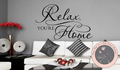 Relax You're Home by FourPeasinaPodVinyl on Etsy, $25.00 wall decals, removable decals, tree decals, wall words, quotes, family, love, beautiful, vinyl lettering, wall stickers