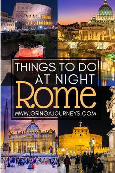 Between visiting the Colosseum or the Vatican, having a fancy dinner, and eating gelato, here are 14 fun options of things to do in Rome at night! #rome #italy #romeitaly #whattodoinrome #romeatnight #italytravel #rometravel #roma | rome at night | rome at night photography | rome at night things to do in | things to do in rome italy | what to do in rome italy | what to do in rome at night | places to visit in rome at night | rome evening tours | rome rooftop restaurants | best rome experiences