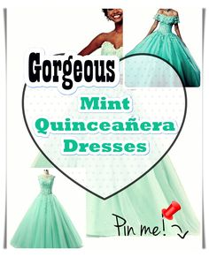 Mint Quinceanera dress - Need help on designing a quinceanera including tips? and lists,. Begin shopping for your Quinceanera dress as well as accessories. Decide on your honor the bid day of yours with the subsequent recommendations. Mint Quinceanera Dresses, Quinceanera Party, Bid Day, Different Patterns, Special Day, Gowns, Princess, Color, Design