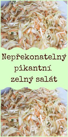Nepřekonatelný pikantní zelný salát Slovak Recipes, Food And Drink, Low Carb, Healthy Recipes, Chicken, Baking, Drinks, Ethnic Recipes, Egg As Food