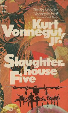 """Slaughterhouse Five by Kurt Vonnegut, Jr: circuit court judge banned it on the grounds that it was """"depraved, immoral, psychotic, vulgar, and anti-Christian."""""""