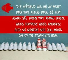 Moenie soos die wêreld  wees nie... #Afrikaans @InSySpore #self Bible Quotes, Qoutes, Bible Scriptures, Christening Quotes, Motivational Words, Inspirational Quotes, I Love You God, Afrikaanse Quotes, Truth Of Life
