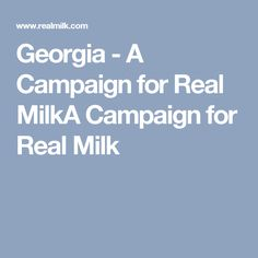Georgia - A Campaign for Real MilkA Campaign for Real Milk